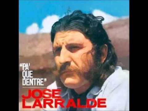 José Larralde - Pa † que dentre 1969