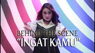"Behind the scene  ""INGAT KAMU"" (Eka Chantika)"