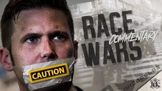 #IUIC | RACE WARS | COMMENTARY