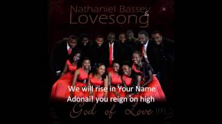Nathaniel Bassey and Lovesong --- Casting Crowns