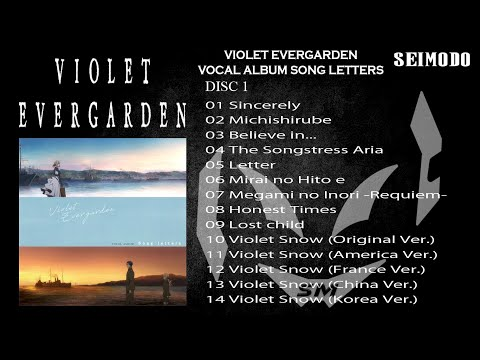 Violet Evergarden VOCAL ALBUM Song Letters OST [DISC 1] - FULL OST