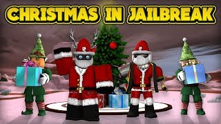 CHRISTMAS IN JAILBREAK! (ROBLOX Jailbreak)