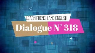 dialogue en français N° 356