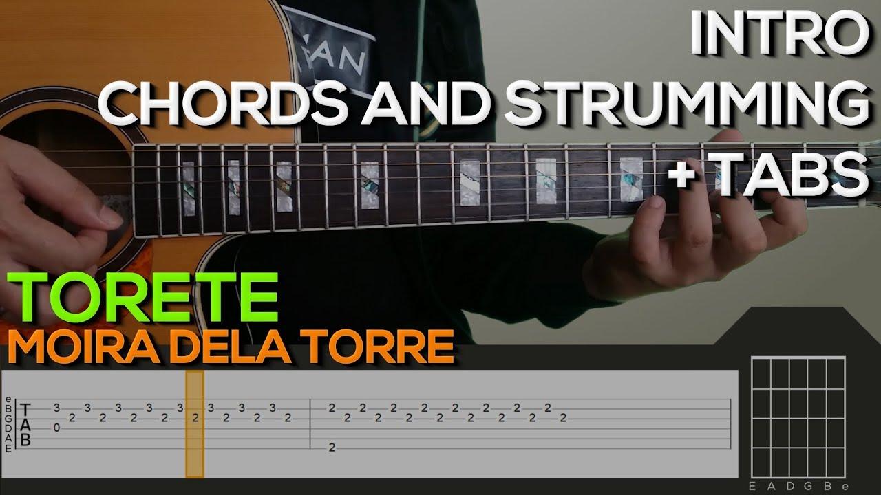 Moira Dela Torre Torete Intro Chords Strumming Guitar