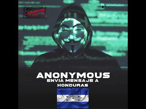 Anonymous Envía Mensaje a Honduras🇭🇳 @LaramanOficial