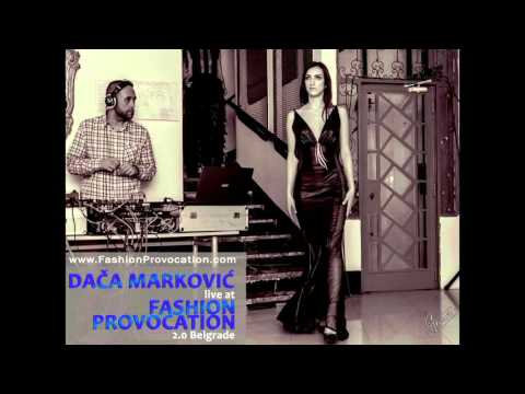 Daca Markovic live at FashionProvocation 2.0 Belgrade
