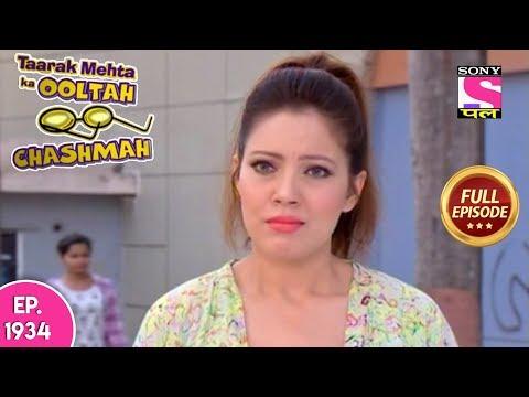 Taarak Mehta Ka Ooltah Chashmah - Full Episode 1934 - 4th April, 2019