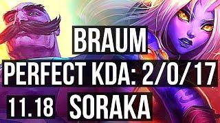 BRAUM \u0026 Varus vs SORAKA \u0026 Caitlyn (SUPPORT) | 2/0/17, 1.8M mastery, 400+ games | NA Master | v11.18