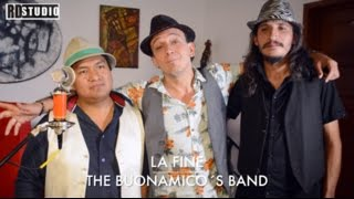 Sesiones RD Studio | La Fine - The Buonamico´s Band