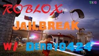 Roblox Jailbreak w/ Denay0424