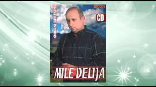 Mile Delija - Oras - (Audio 2006)