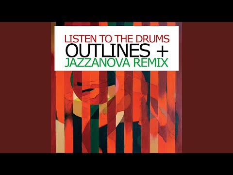 Listen To The Drums (Jazzanova Remix) mp3