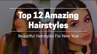Top 12 Amazing Hair Transformations - Beautiful Hairstyles For New Year 2019
