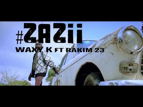 ZAZII WAXY K FT RAKIM 23 OFFICIAL VISUAL