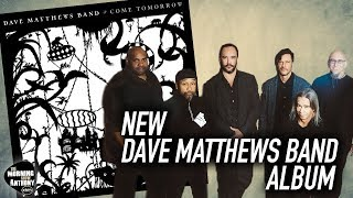 Dave Matthews Band New Album