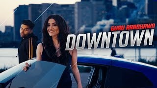 downtown-guru-randhawa-song-downtown-launda-ge-iyan-new-punjabi-songs-2018