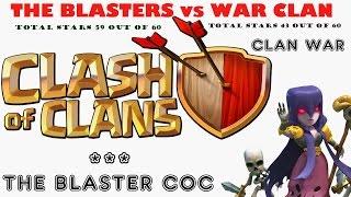 Clash of clans, The Blasters war raids vs WAR CLAN