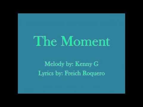 The Moment with lyrics