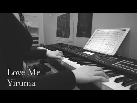 【Piano】Love Me - Yiruma