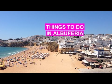 Things to do in Albufeira, Algarve, Portugal
