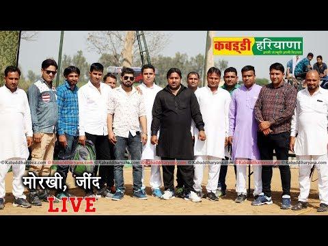 MORKHI, JIND ( मोरखी जींद ) KABADDI TOURNAMENT LIVE || KABADDI HARYANA ||