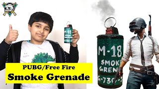 PUBG Smoke Grenade - REALLY WORKS! | Free Fire Grenade Toy | How to make Smoke Bomb | Easy DIY Craft