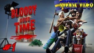 Let´s Play: Bloody Good Time (1) - Lär Dig Spelet Först För F*n! (Swedish/Svenska)