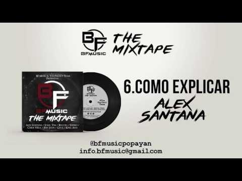 Como explicar - Alex Santana  Prod. By The Perfect Team