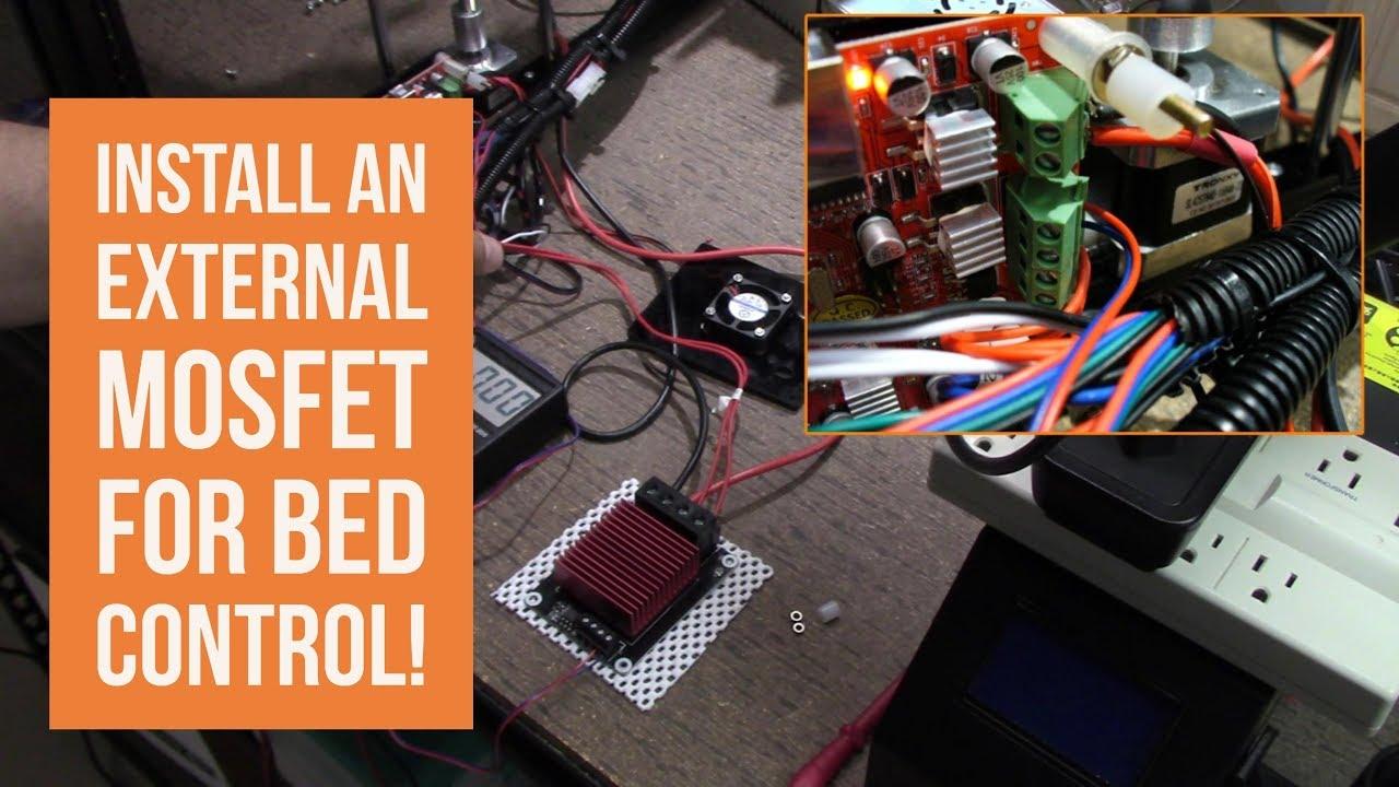 Shop Talk - Easily Install an External MOSFET for Bed Control!