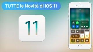 iOS 11: Top 80 nuove funzioni in ANTEPRIMA