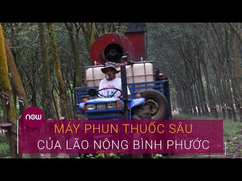 Kinh ngạc máy phun thuốc sâu của lão nông Bình Phước | VTC Now