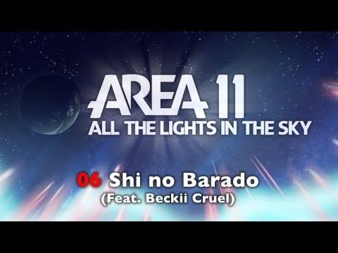 Area 11 - Shi no Barado (Feat. Beckii Cruel)