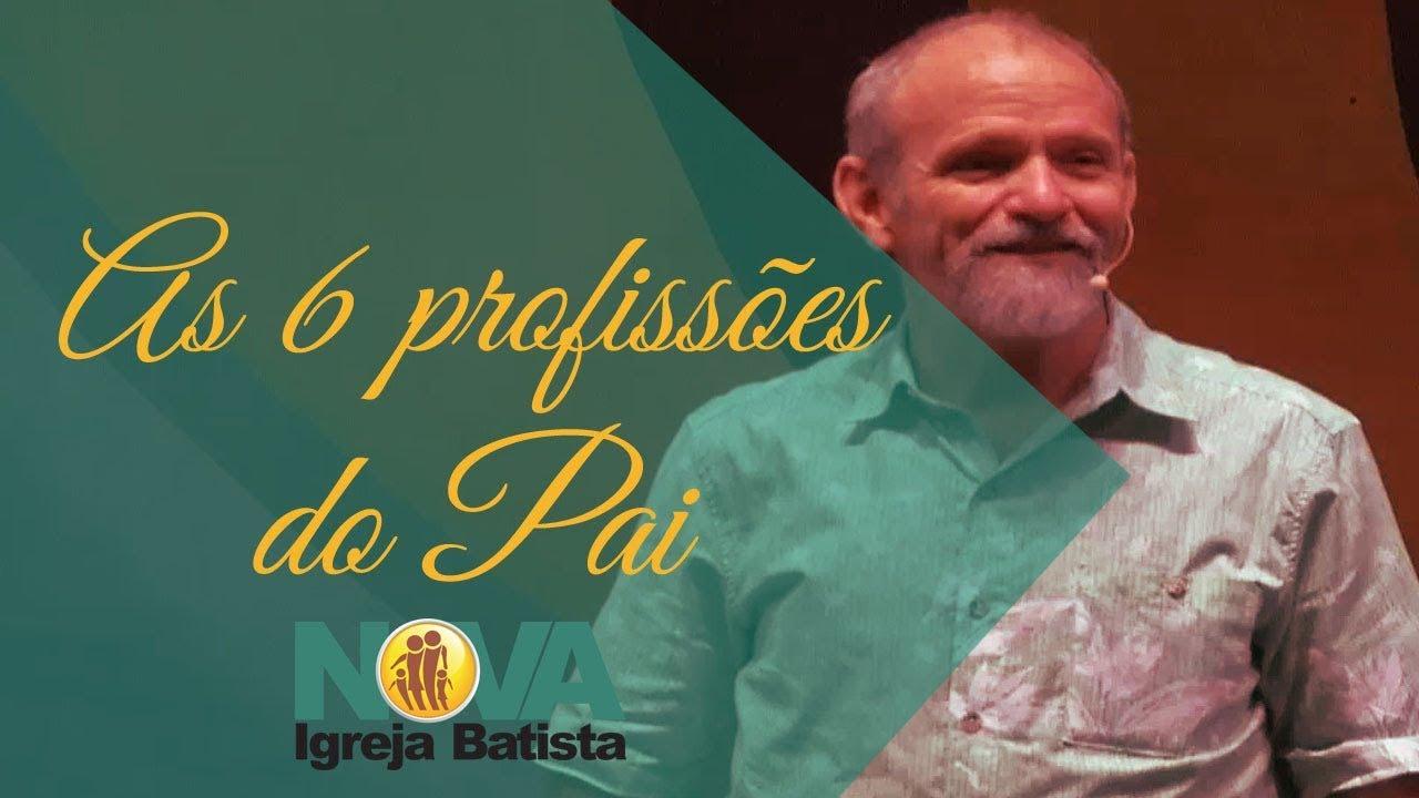 AS 6 PROFISSÕES DO PAI