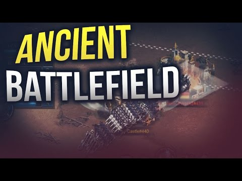 ANCIENT BATTLEFIELD W/ DaYDreaMz (CLASH OF KINGS)