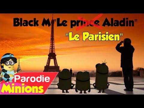 """(Parodie Minions) """"Le Parisien"""" (de Black M - Le prince Aladin)"""