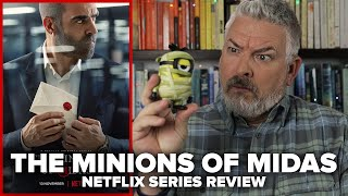 The Minions of Midas [Los favoritos de Midas] (2020) Netflix Limited Series Review