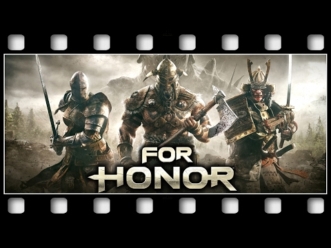 "FOR HONOR ""THE MOVIE"" [GERMAN/PC/1080p/60FPS]"