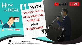 CW Live How To Deal with DISAPPOINTMENTS Frustration and Pressure