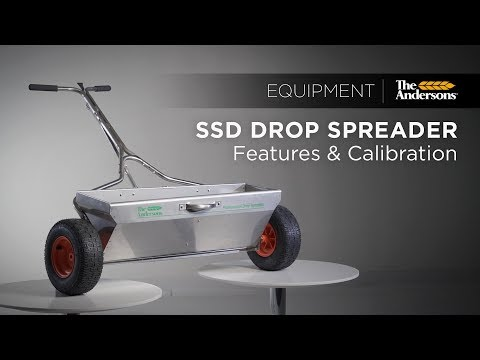 Model SSD Drop Spreader   Overview & Calibration