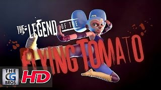 "CGI Animated Shorts: ""The Legend of the Flying Tomato"" by Michael Yates, Aurry Tan and Sharon Huang"