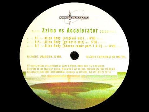Zzino vs. Accelerator - Alien Body ( Galactic Mix )