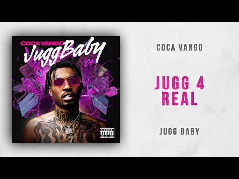 Coca Vango - Jugg 4 Real (Jugg Baby) Mp3