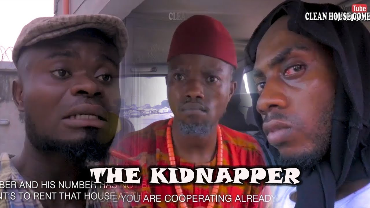 THE KIDNAPPER [CLEAN HOUSE COMEDY]