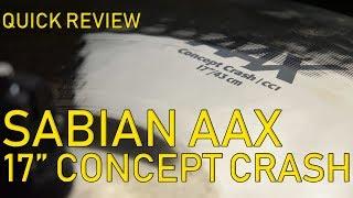 Quick Review: Sabian AAX Concept Crash