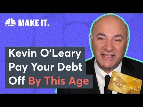 Kevin O'Leary: The Age You Should Have Your Debt Paid Off By | CNBC Make It.
