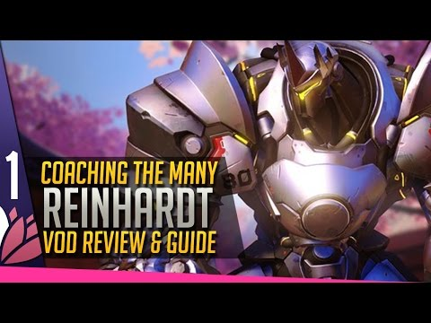 REINHARDT! Review & Guide - Coaching the Many [P1]