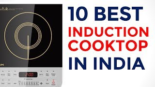 10 Best Induction Cooktop in India with Price | 2017