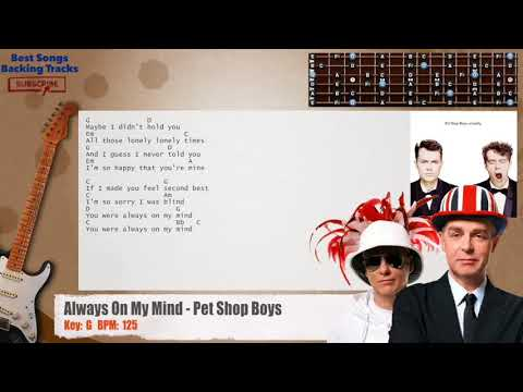 Always On My Mind - Pet Shop Boys Guitar Backing Track with chords and lyrics