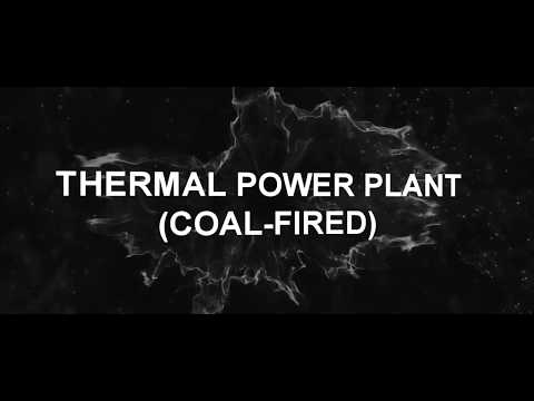 THERMAL POWER PLANT--COAL FIRED POWER PLANT