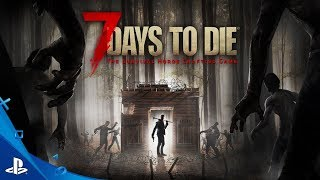7 Days to Die ► PS4 ► Начало ►#1